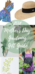 2018 Mother's Day Gardening Gift Guide